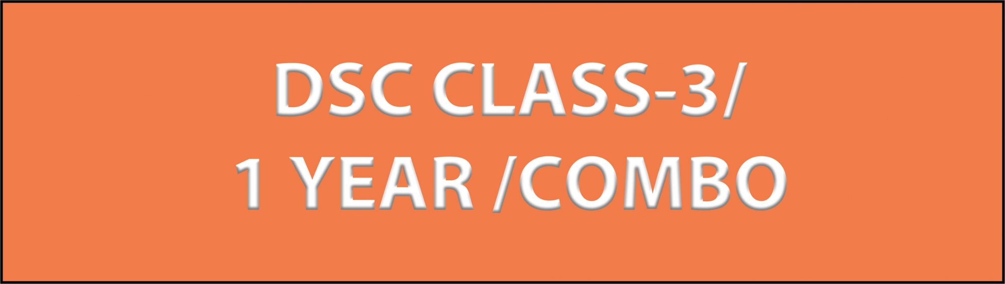 DSC CLASS 3 1 YEAR COMBO scaled