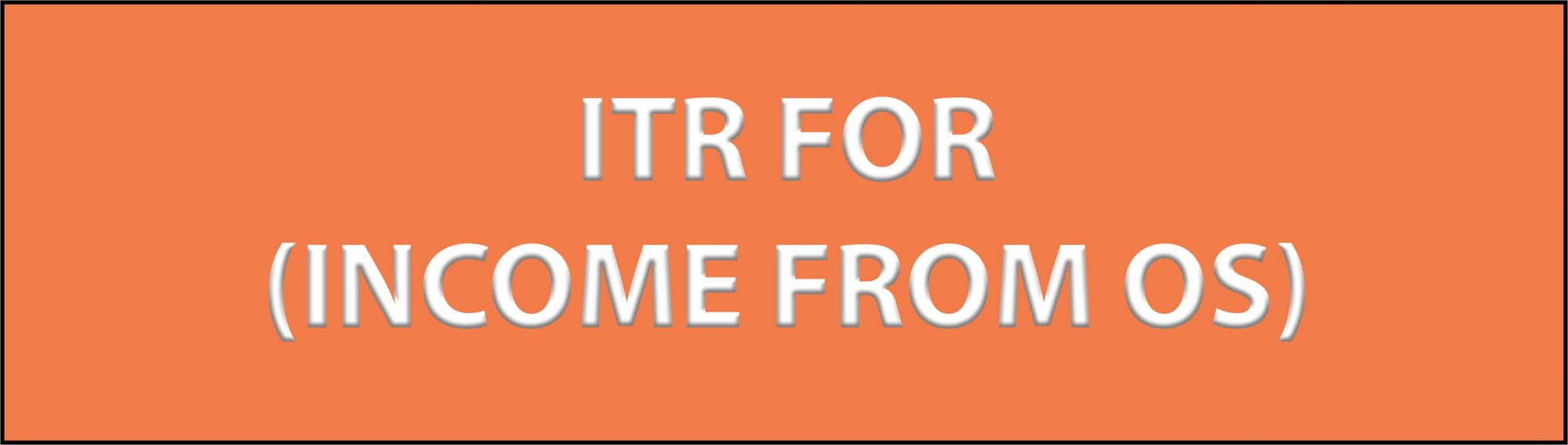 ITR ForINCOME FROM OS scaled